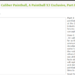 Disappearing PaintballX3 – 50 Caliber Exclusive